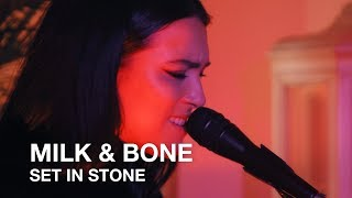 Milk & Bone | Set In Stone | First Play Live