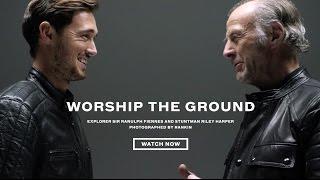 Belstaff Films Presents: Worship the Ground