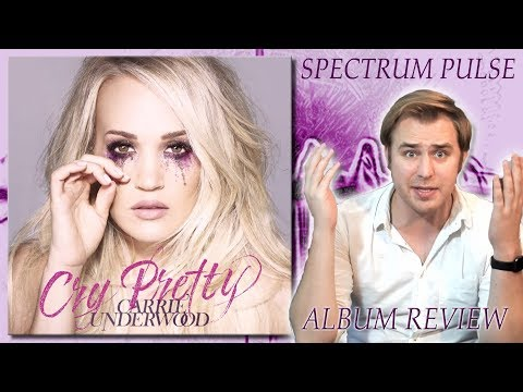 Carrie Underwood – Cry Pretty – Album Review