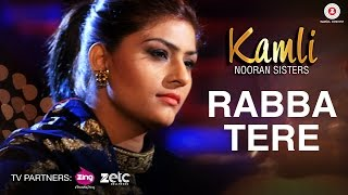 Rabba Tere  Nooran Sisters