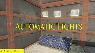 Automatic Lights in Rust - 30 Second Tutorial
