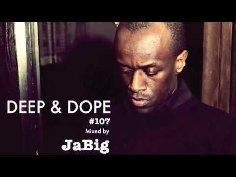 Deep House Music Lounge Beats Playlist Mix by JaBig [DEEP & DOPE 107]