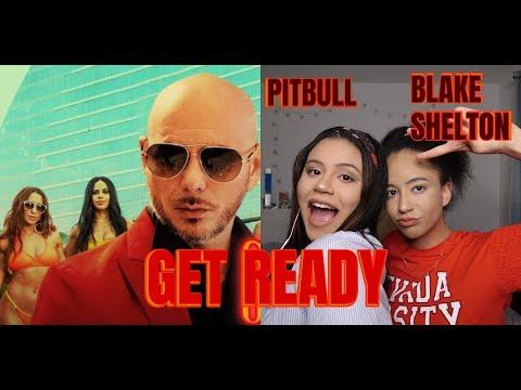 Pitbull - Get Ready ft. Blake Shelton (REACTION)