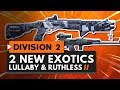2 NEW EXOTIC WEAPONS - Lullaby & Ruthless | The Division 2