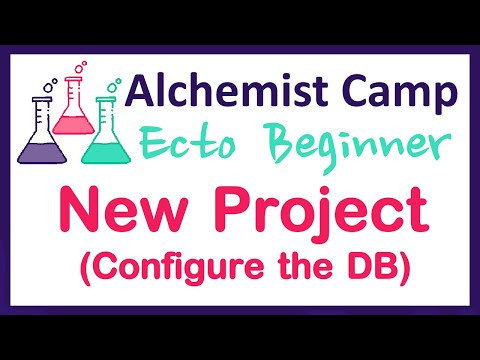 Configure a new project (Ecto Beginner Series)