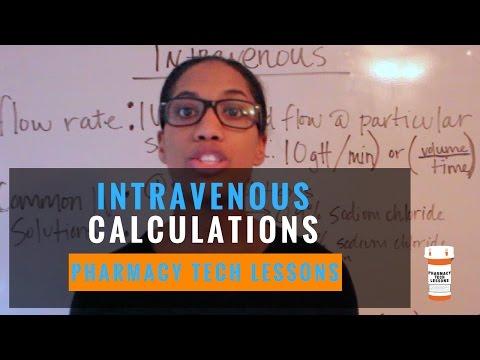Pharmacy Tech Lessons - Intravenous Calculations (Flow Rate ...