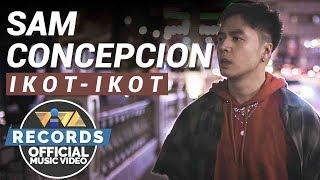 Ikot-Ikot - Sam Concepcion [Official Music Video]