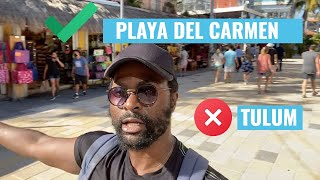 Why I Moved From Tulum To Playa Del Carmen