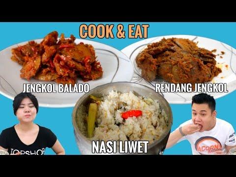 """Video """"COOK&EAT"""" NASI LIWET, JENGKOL BALADO & RENDANG JENGKOL"""