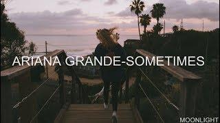 Ariana Grande - Sometimes   Traducida Al Español