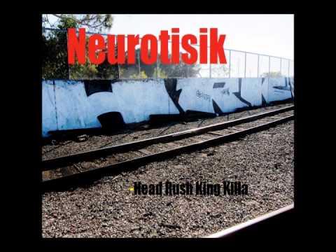 Neurotisik- Rollin'Stolen