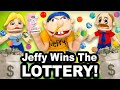 SML Movie: Jeffy Wins The Lottery!