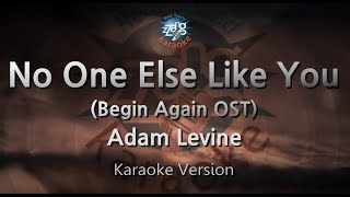 Adam Levine-No One Else Like You (Begin Again OST) (Melody) (Karaoke Version) [ZZang KARAOKE]