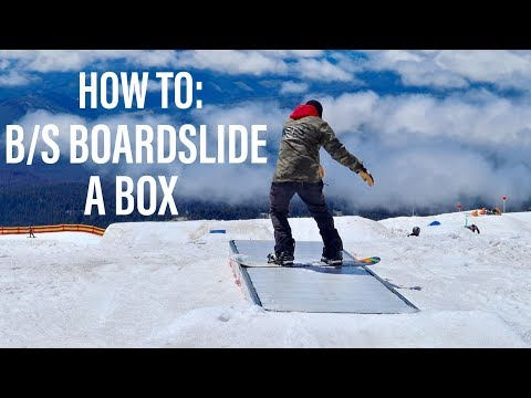 HOW TO: B/S BOARDSLIDE ON A SNOWBOARD