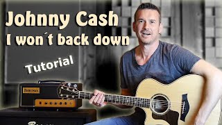 Johnny Cash   I Won´t Back Down | Guitar Tutorial Deutsch