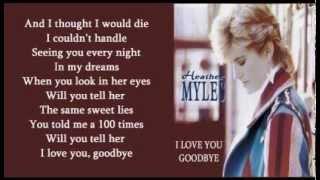 Heather Myles - I Love You, Goodbye