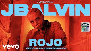 """J Balvin - Rojo (Official Live Performance) 