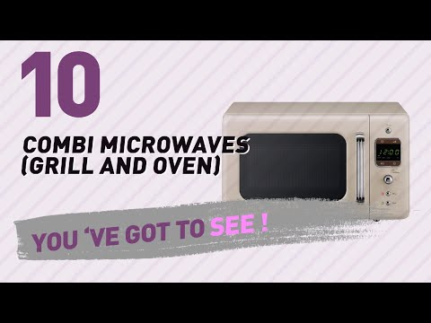 Combi Microwaves (Grill And Oven), Amazon UK Best Sellers 2017