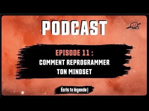Podcast - Les clés pour reprogrammer ton cerveau !