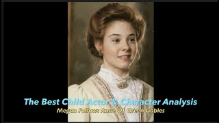 Anne of Green Gables: Character Study and Acting Analysis
