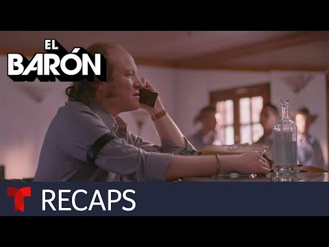 El Barón | Recap (04/05/2019) | Telemundo English
