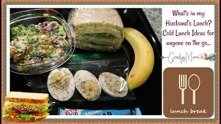 What's in my Husband's Lunch? | Cold Lunch Ideas for Anyone