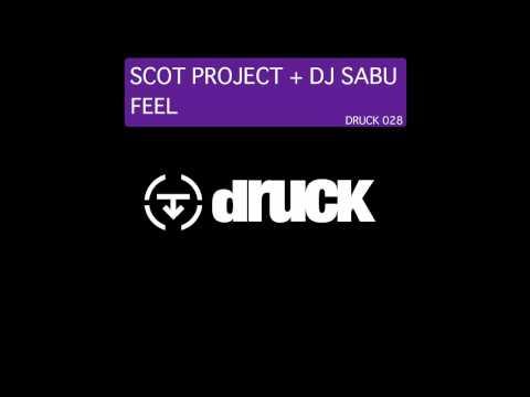 SCOT PROJECT + DJ SABU - FEEL (radio edit)