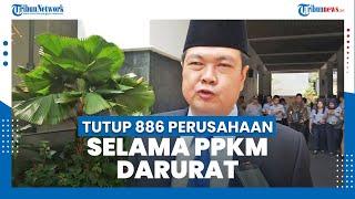 Pemprov DKI Tutup 886 Perusahaan Selama PPKM Darurat