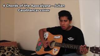 4 Chords of the Apocalypse - Julian Casablancas cover