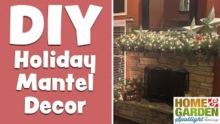 DIY Holiday Mantel Decoration