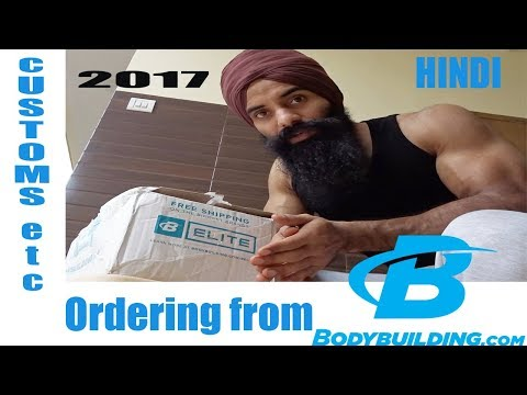 BODYBUILDING.COM INDIA CUSTOMS,SHIPPING COST ,DELIVERY TIME||2017
