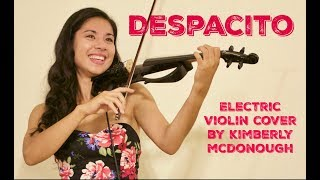 Despacito   Luis Fonsi Feat. Daddy Yankee (Electric Violin Cover By Kimberly McDonough)