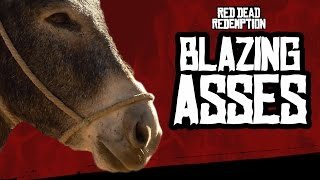 BLAZING ASSES | Red Dead Redemption Highlights