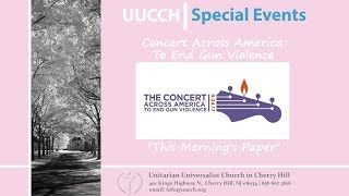 "09/24/2017 Special Event: UUCCH Concert Across America ""This Morning's Paper"""