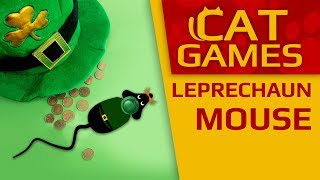 CAT GAMES - 🐭 The Leprechaun mouse (St Patrick's Day Special) 4K 60FPS