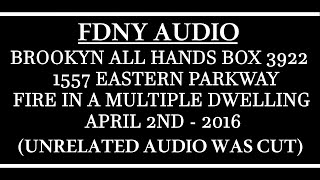 FDNY - Audio - Brooklyn All Hands Box 3922 - 4/2/16