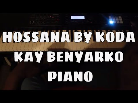 Hossana by KODA  piano cover with intro played. How to play ghanaian praise on piano by Kay Benyarko