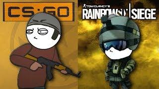 CSGO Vs Rainbow Six Siege