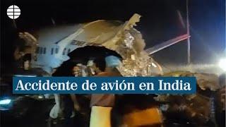 Un avión se parte en dos con 191 personas a bordo cuando intentaba aterrizar en India