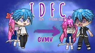 Gachaverse ~ IDFC ~ GVMV ~ Read description