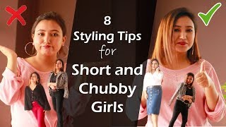 How Short And Chubby Girls Can Look Stylish | 8 Styling Tips For Short And Chubby Girls