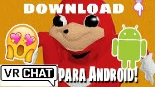 vrchat 2 android download - TH-Clip