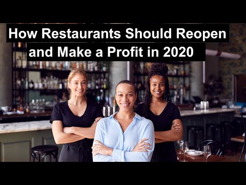 How Restaurants Should Reopen and Make a Profit in 2020