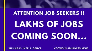 Lakhs of Jobs Coming Soon!! COVID19 | Business NEWS | Zoom App