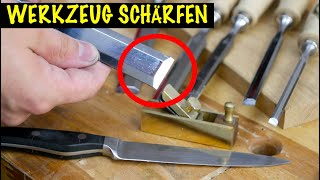 Stecheisen schärfen | So schärfe ich mein Werkzeug! RICHTIG oder FALSCH ?