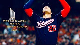 Washington Nationals vs. Houston Astros - World Series Game 7 Highlights - 10/30/19