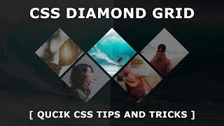 Diamond Grid  with CSS and HTML - Pure CSS3 Triangle Layout Design - Tutorial