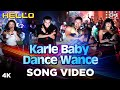 Karle Baby Dance Wance Video Song - Hello | Salman, Amrita | Daler, Sunidhi