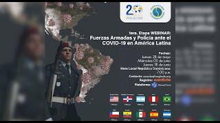 """Webinar """"Fuerzas Armadas y Policía ante la COVID-19 en América Latina"""""""