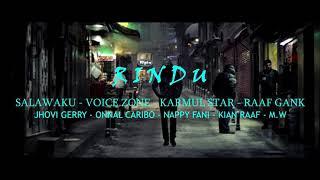 RINDU | Salawaku Ft Voice Zone, Karmul Star, Raaf Gank [Official Lyric Video]